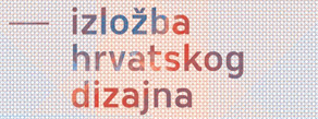 The Exhibition of Croatian Design 1112