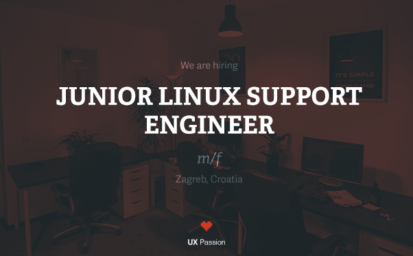 UX Passion is hiring a Junior Linux Support Engineer in Zagreb office